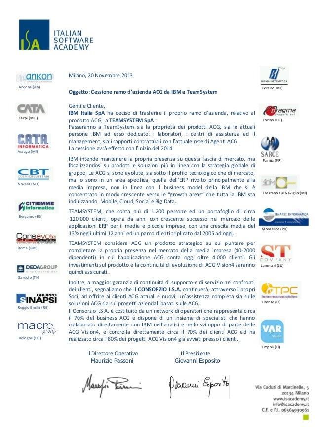 Milano, 20 Novembre 2013 Ancona (AN)  Oggetto: Cessione ramo d'azienda ACG da IBM a TeamSystem  Carpi (MO)  Assago (MI)  N...
