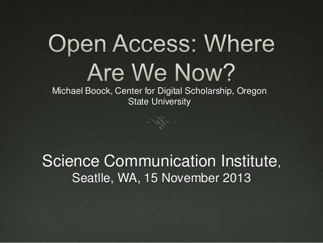 Michael Boock, Center for Digital Scholarship, Oregon State University  Science Communication Institute, Seatlle, WA, 15 N...