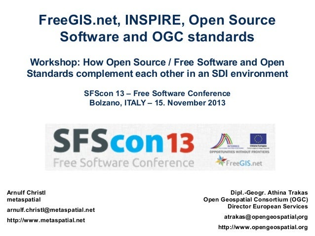 FreeGIS.net, INSPIRE, Open Source Software and OGC standards Workshop: How Open Source / Free Software and Open Standards ...