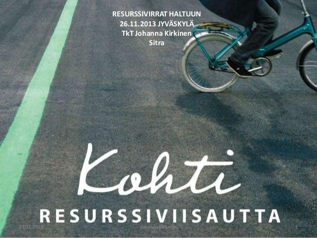 Resurssivirrat haltuun -seminaari: Johanna Kirkinen resurssiviisaudesta