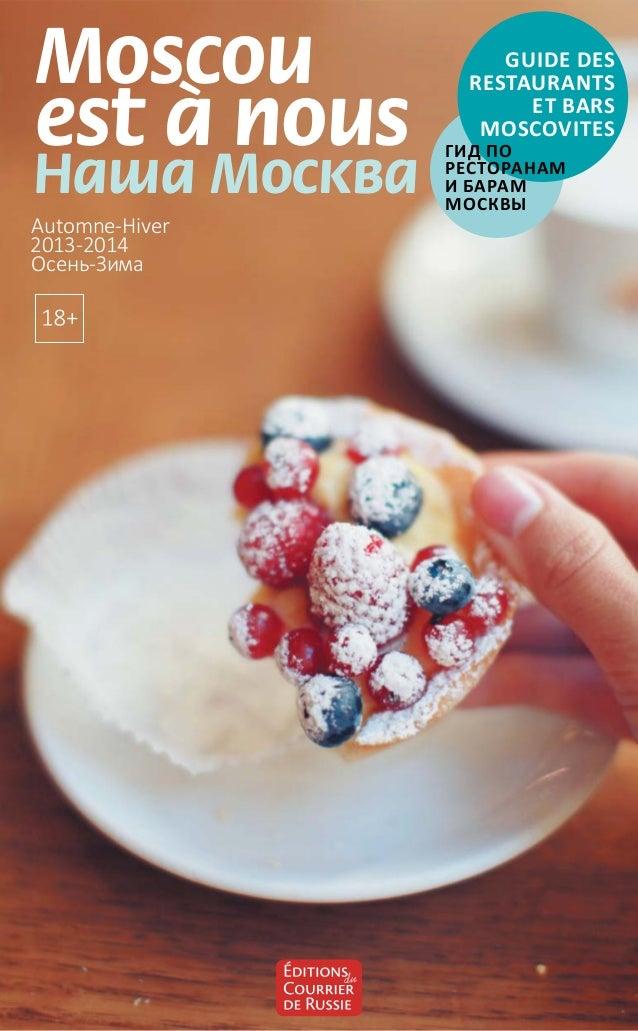 Guide - Moscou est a nous - Automne/Hiver 2013