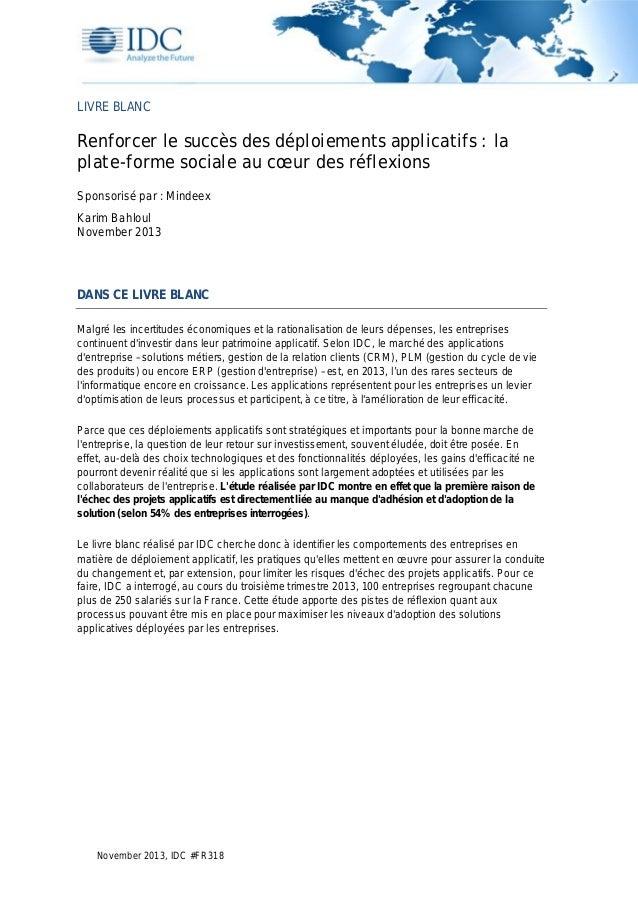 LIVRE BLANC  Renforcer le succès des déploiements applicatifs : la plate-forme sociale au cœur des réflexions Sponsorisé p...