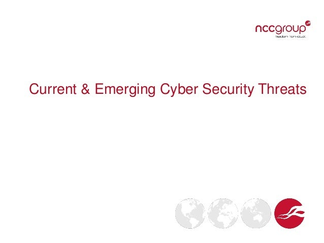Current & Emerging Cyber Security Threats