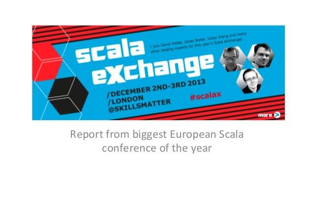 Scala eXchange 2013 Report
