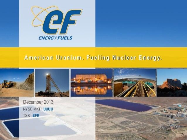 Energy Fuels Inc. - Investor Presentation