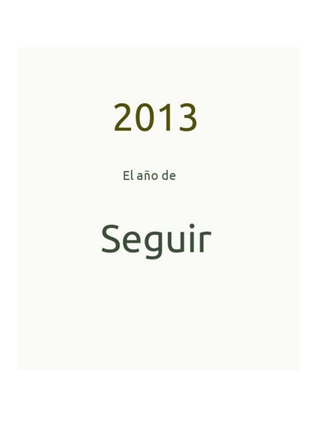 ¿Buscando una salida? El año de SEGUIREste año nuevo que empieza viene con las mismas circunstancias o muy parecidas a las...
