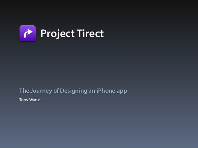 Project Tirect - The Journey of Designing an iPhone app