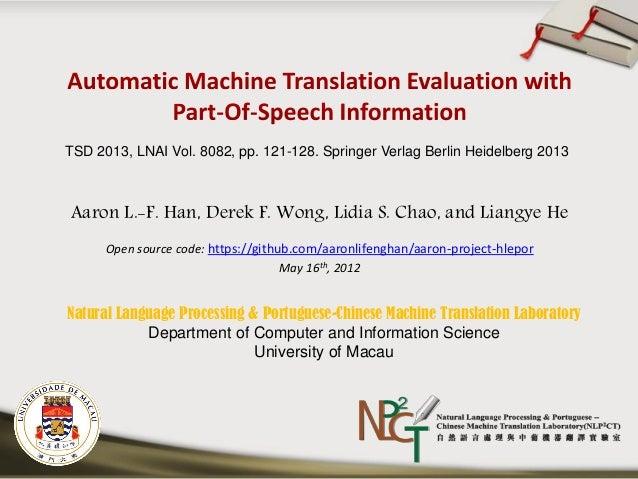 Aaron L.-F. Han, Derek F. Wong, Lidia S. Chao, and Liangye He Open source code: https://github.com/aaronlifenghan/aaron-pr...