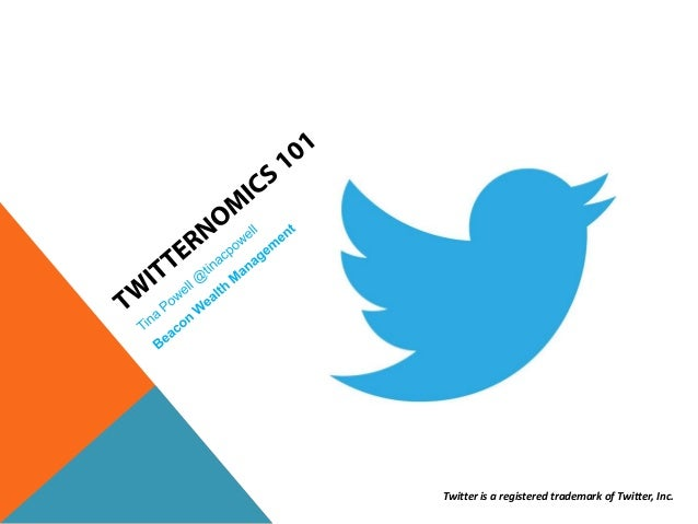 Twitternomics 101 - Benefits of Twitter for Financial Advisors (NAPFA Fall Conference)