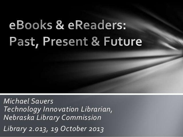 eBooks & eReaders: Past, Present & Future