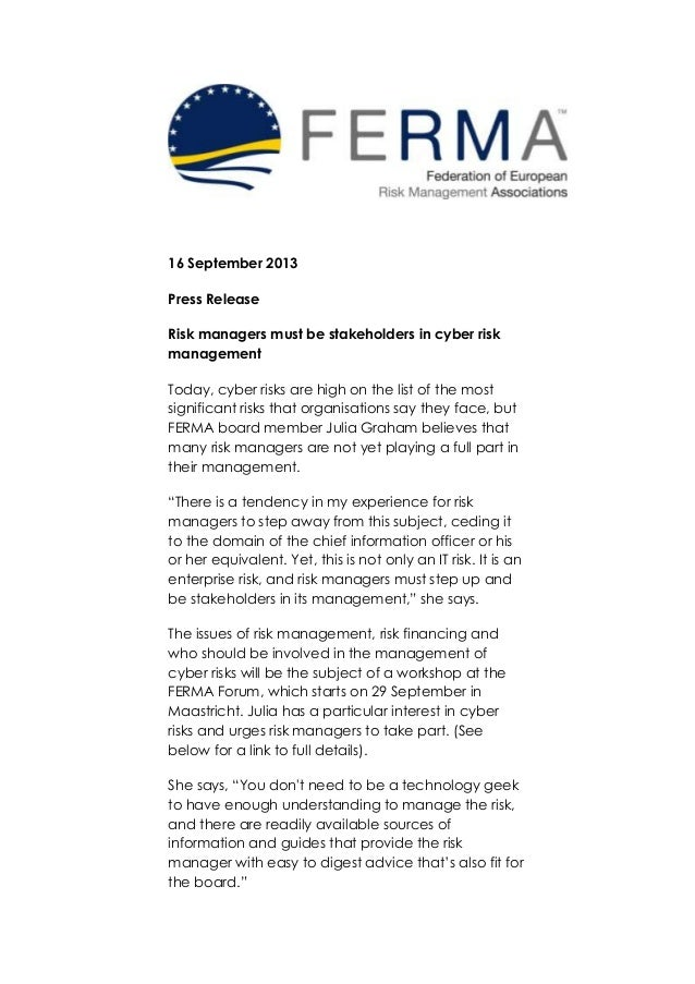 16 September 2013 Press Release Risk managers must be stakeholders in cyber risk management Today, cyber risks are high on...