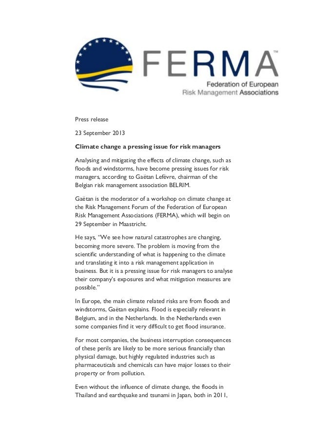 Press release 23 September 2013 Climate change a pressing issue for risk managers Analysing and mitigating the effects of ...