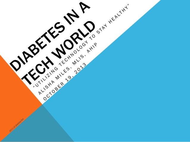 2013.10.19 Diabetes in a Tech World