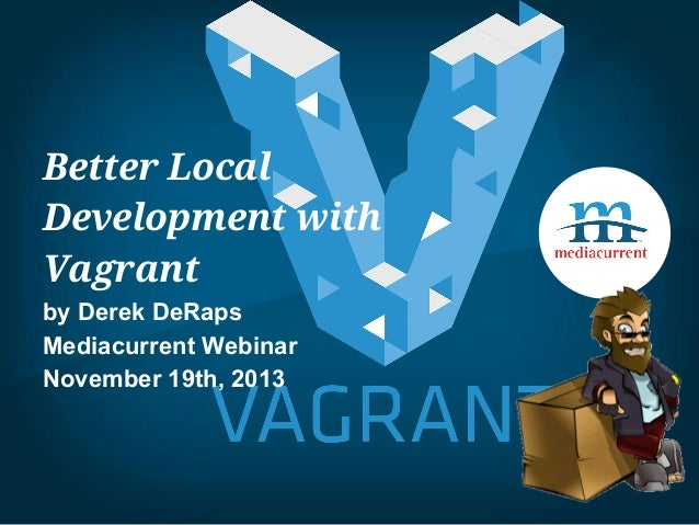 Better Local Development with Vagrant