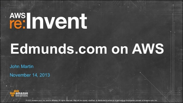 Migrating Edmunds.com to AWS (re:Invent 2013 DMG205)