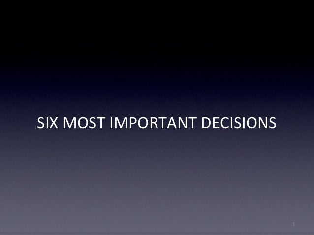 six most important decisions pdf