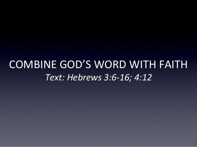 Combine Word With Faith