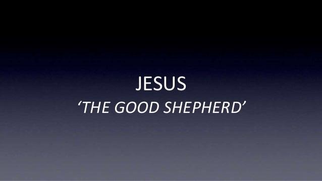 JESUS 'THE GOOD SHEPHERD'