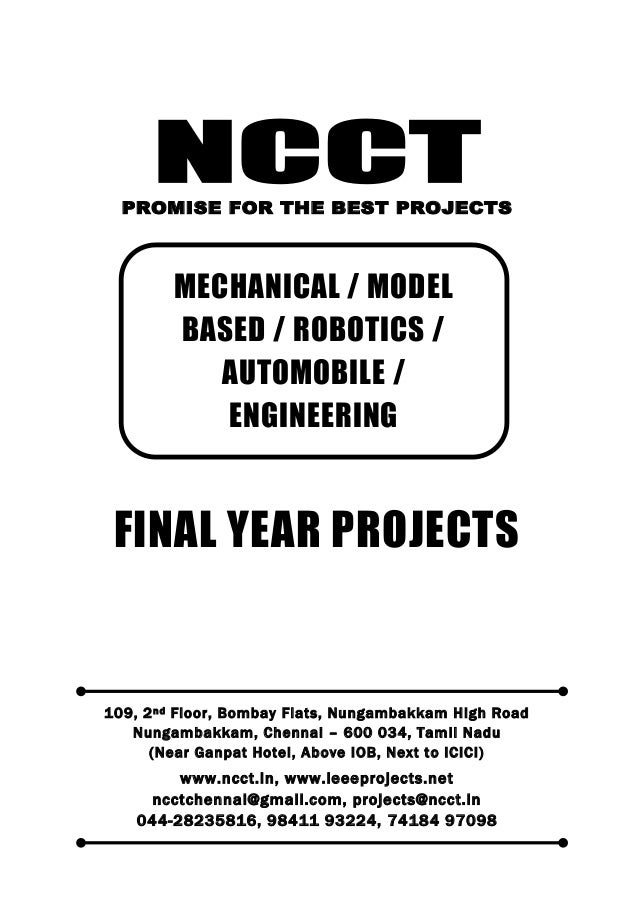 NCCT Smarter way to do your Projects 044-2823 5816, 98411 93224 74184 97098 ncctchennai@gmail.com NCCT, 109, 2 nd Floor, B...