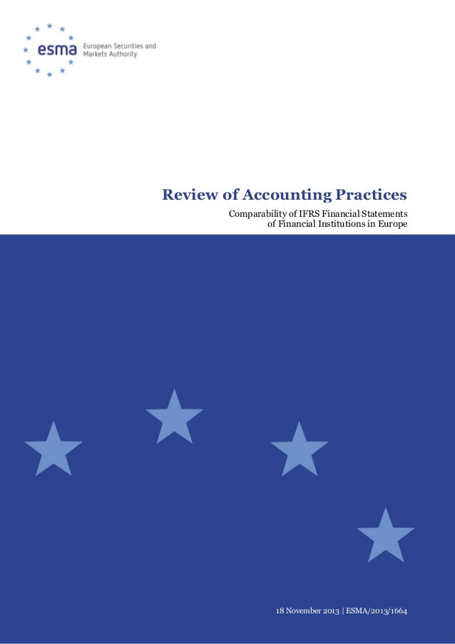 Review of Accounting Practices Comparability of IFRS Financial Statements of Financial Institutions in Europe  18 November...