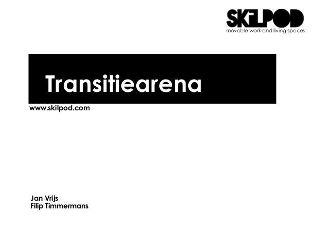 2013 06 05 skilpod presentatie transitie arena small