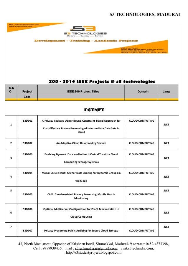 S3 TECHNOLOGIES, MADURAI  200 - 2014 IEEE Projects @ s3 technologies S.N O  Project  IEEE 200 Project Titles  Domain  Lang...