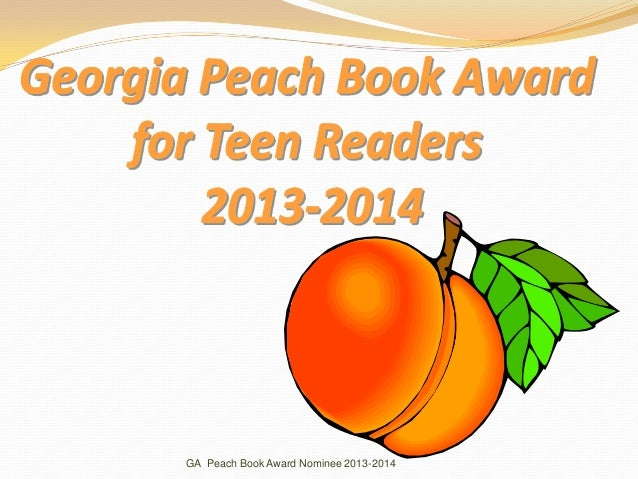 GA Peach Book Award Nominee 2013-2014