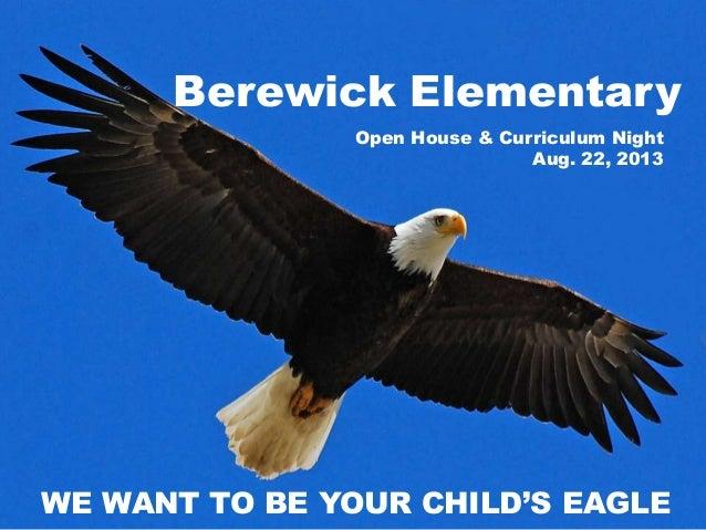 2013 2014 Berewick Open House and Curriculum Night Presentation
