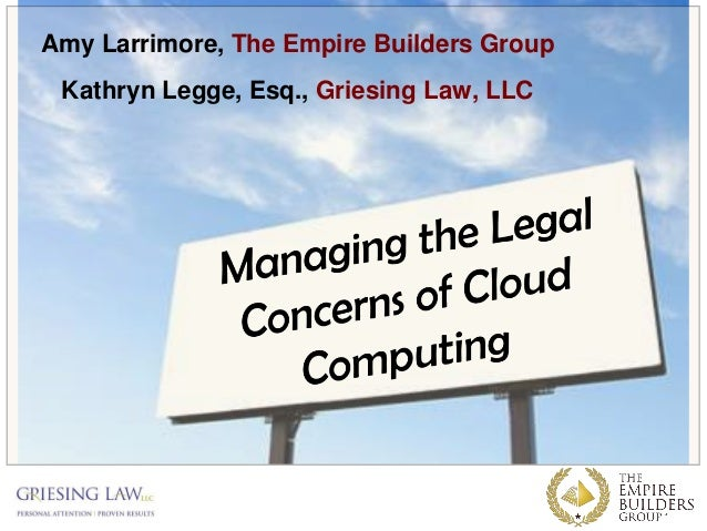 Managing the Legal Concerns of Cloud Computing