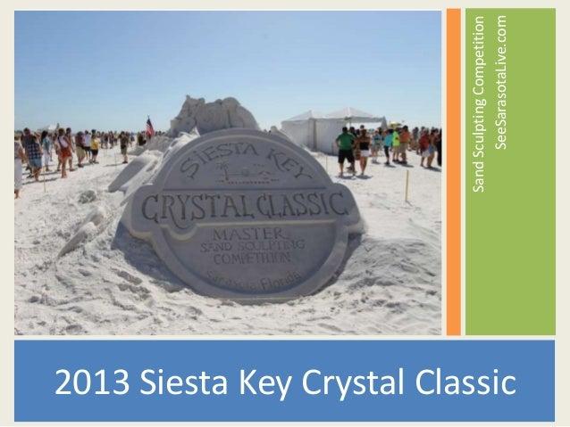 2013 Siesta Key Crystal Classic  Sand Sculpting Competition SeeSarasotaLive.com