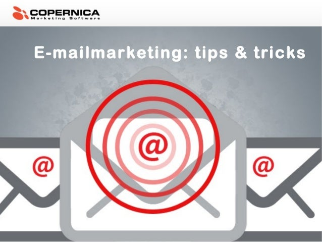 E-mailmarketing: tips & tricks