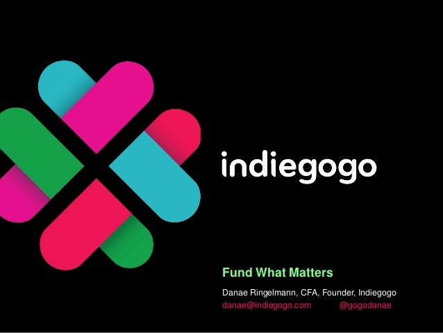 Indiegogo - Fund What Matters; US Institute of Peace