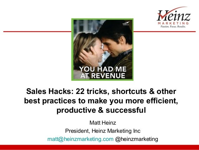 Sales Hacks: 22 tricks, shortcuts & otherbest practices to make you more efficient,         productive & successful       ...