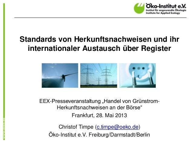 """Standards von Herkunftsnachweisen und ihrinternationaler Austausch über RegisterEEX-Presseveranstaltung """"Handel von Grünst..."""
