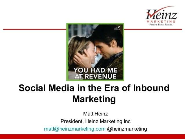 Social Media in the Era of Inbound Marketing