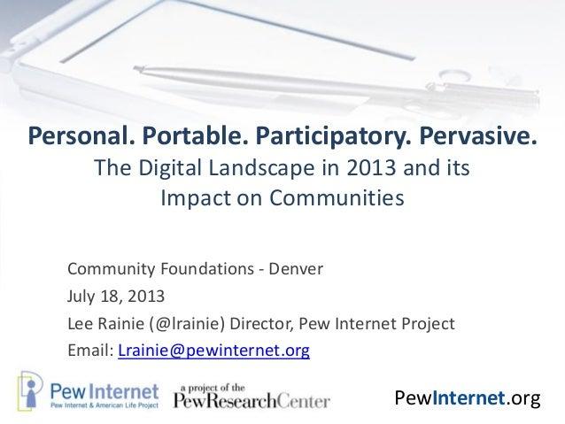 Personal. Portable. Participatory. Pervasive.