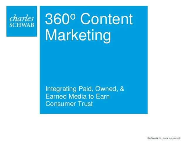 """Case Study: """"360-degree Content Marketing – Integrating Paid, Owned, & Earned Media to Earn Consumer Trust"""""""