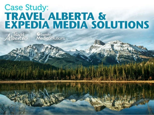 "Case Study: ""Expedia & Travel Alberta Take 'Find Yours' Video Campaign to Canada"""