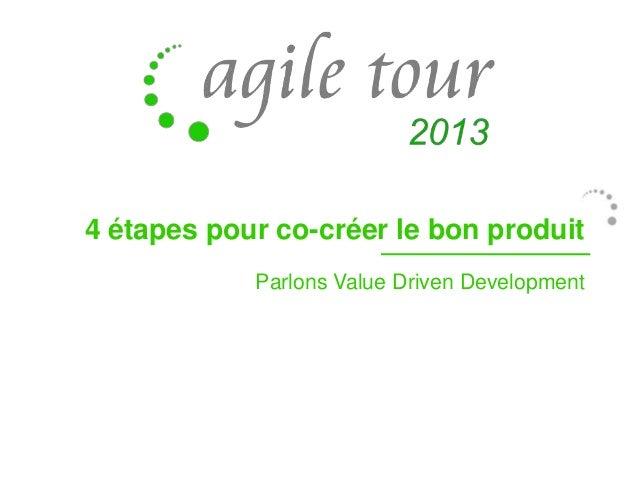 4 étapes pour co-créer le bon produit Parlons Value Driven Development