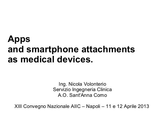 Apps and Smartphone Attachment as Medical Device