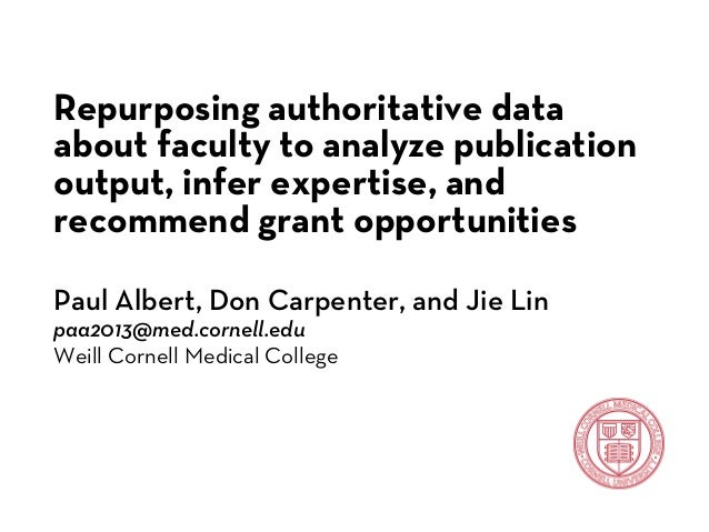 Repurposing authoritative data about faculty to analyze publication output, infer expertise, and recommend grant opportunities