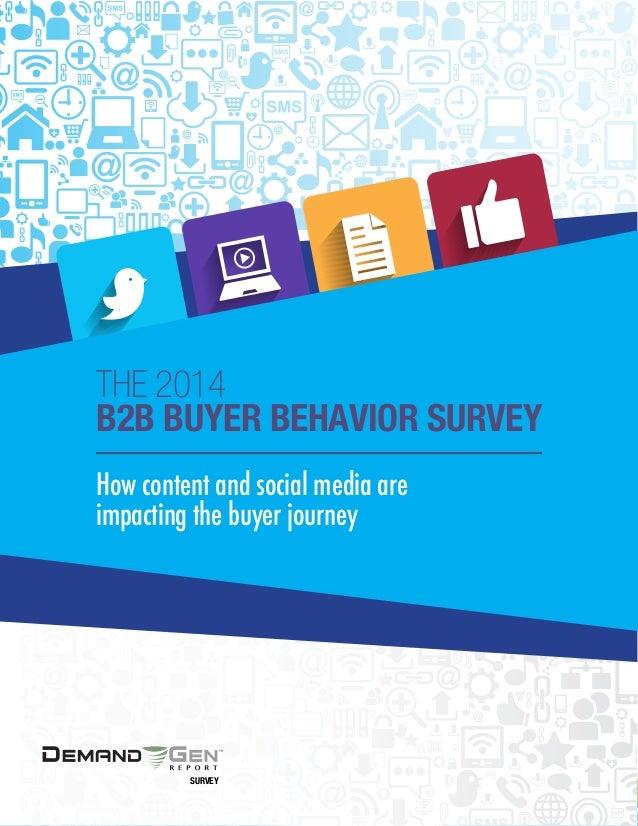 The 2014 B2B Buyer Behavior Survey