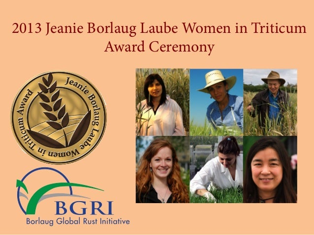 2013 Jeanie Borlaug Laube Women in Triticum Award Ceremony