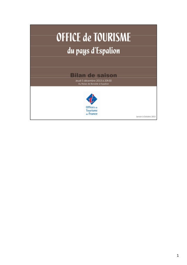 Bilan saison de l 39 office de tourisme d 39 espalion 2013 - Carroz d araches office de tourisme ...