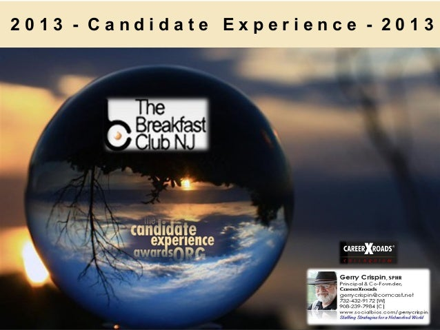 2013 - Candidate Experience - 2013