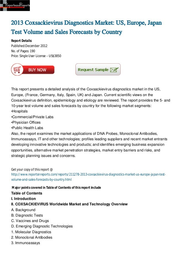 2013 Coxsackievirus Diagnostics Market: US, Europe, JapanTest Volume and Sales Forecasts by CountryReport Details:Publishe...