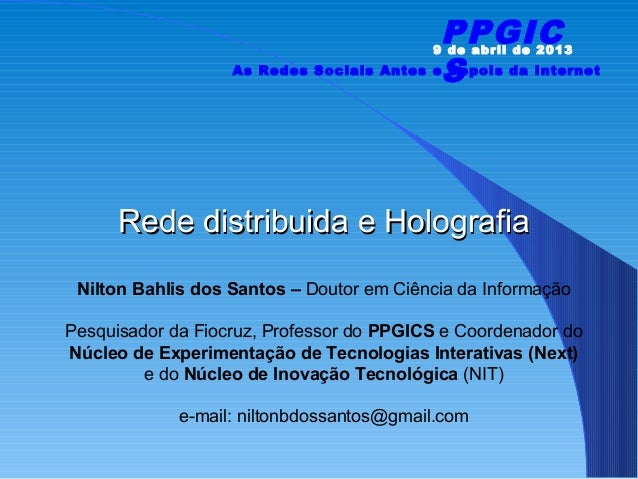 PPGIC                                          9 de abril de 2013                   As Redes Sociais Antes eS             ...