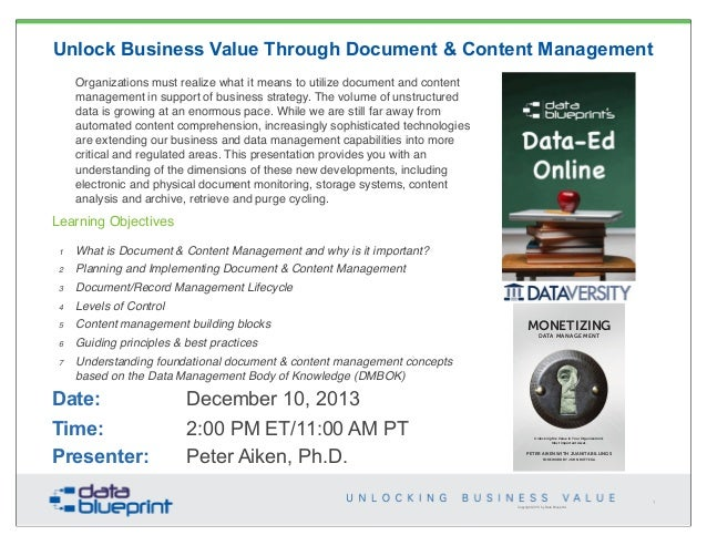 Unlock Business Value Through Document & Content Management Organizations must realize what it means to utilize document a...