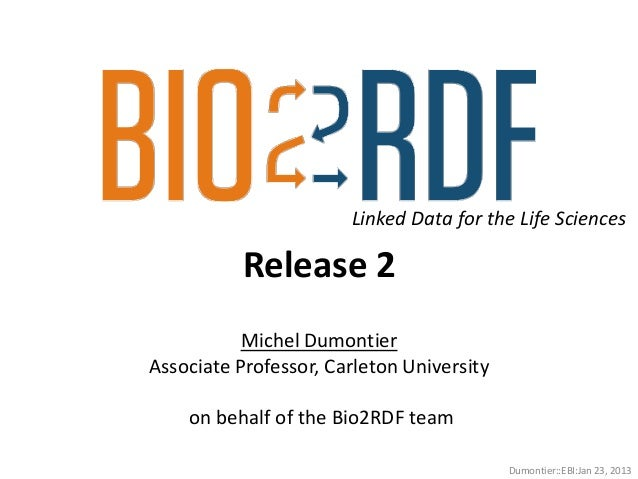 Bio2RDF Release 2: Improved coverage, interoperability and provenance of Linked Data for the Life Sciences