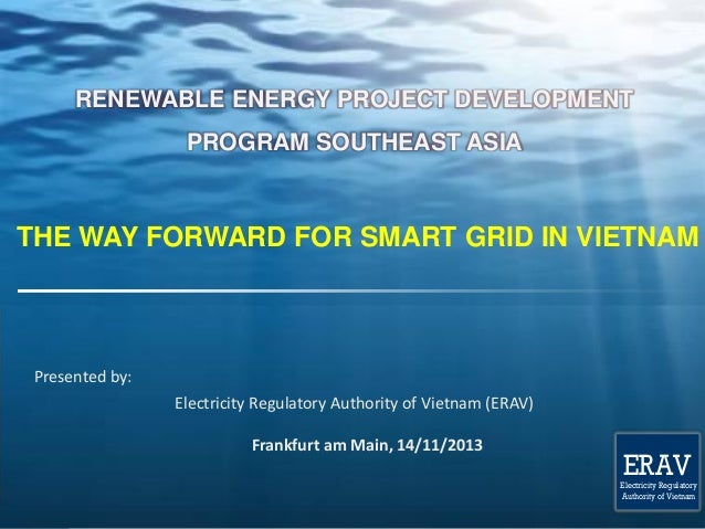ERAV  Electricity Regulatory Authority of Vietnam  RENEWABLE ENERGY PROJECT DEVELOPMENT PROGRAM SOUTHEAST ASIA  THE WAY FO...